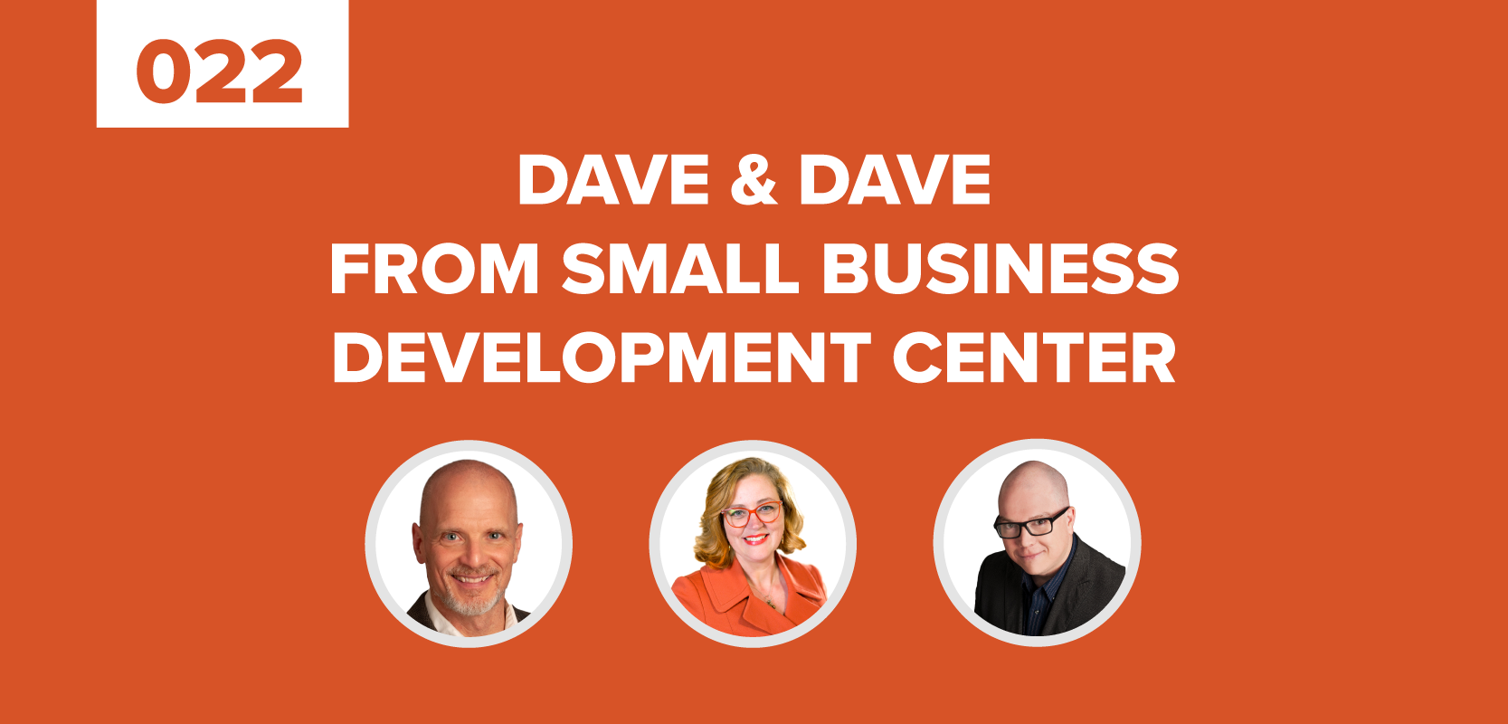 Dave & Dave From Small Business Development Center