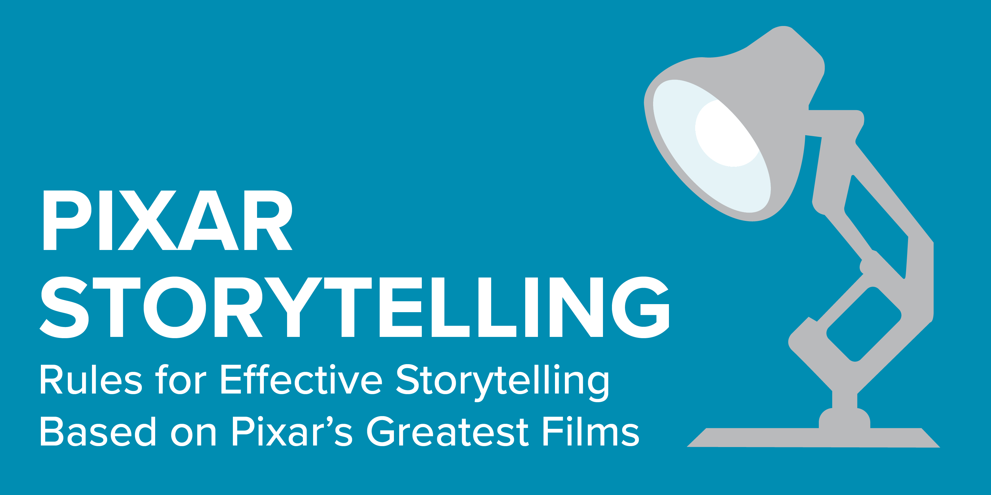 Rules for Effective Storytelling Based on Pixar's Greatest Films
