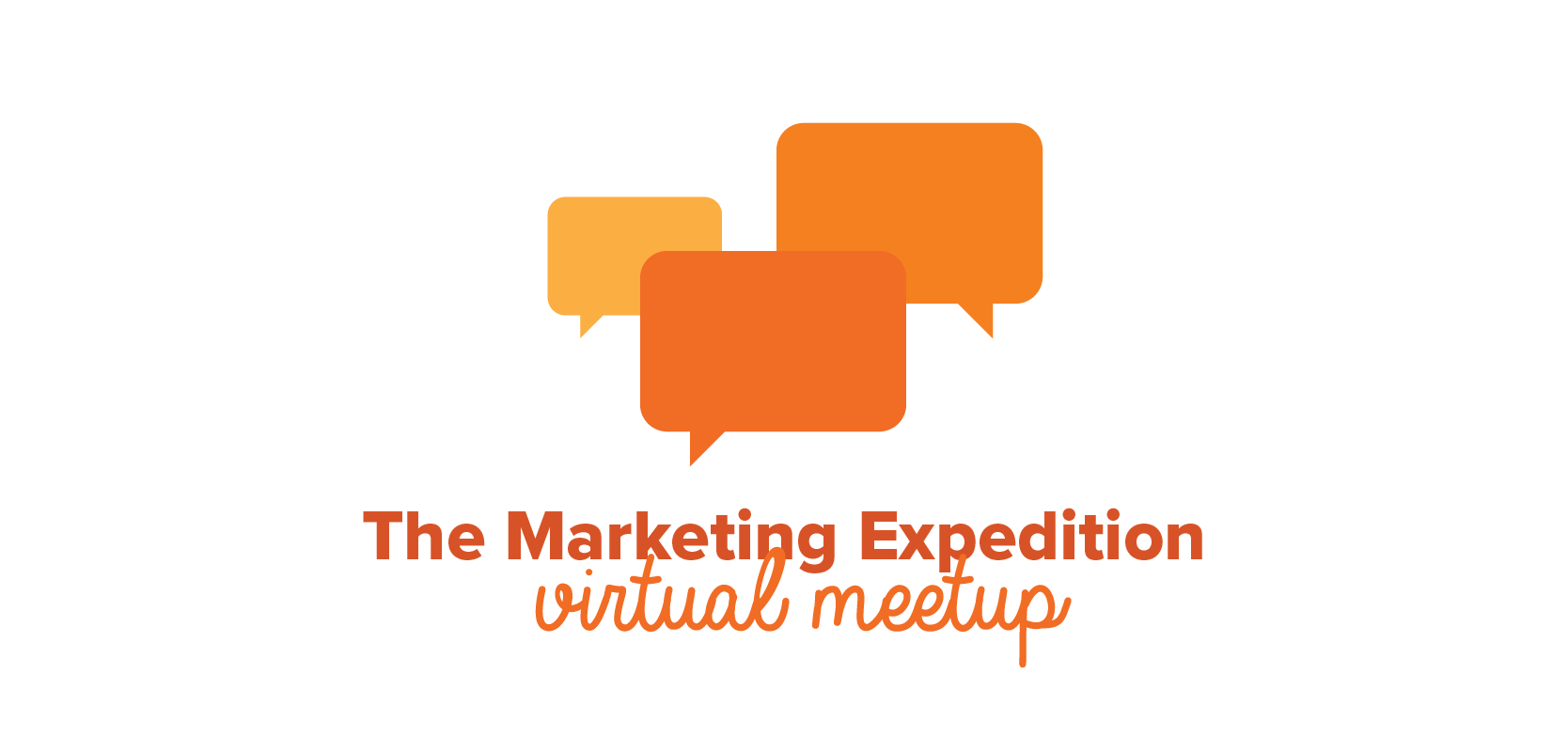 The Marketing Expedition Virtual Meetup Cover Graphic
