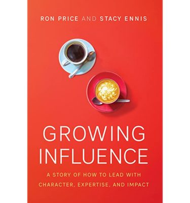 Growing Influence | Ron Price & Stacy Ennis