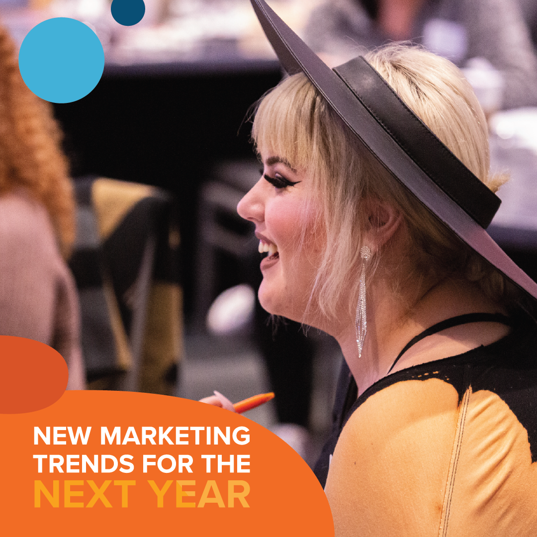 Woman at event for New Marketing Trends for the Next Year