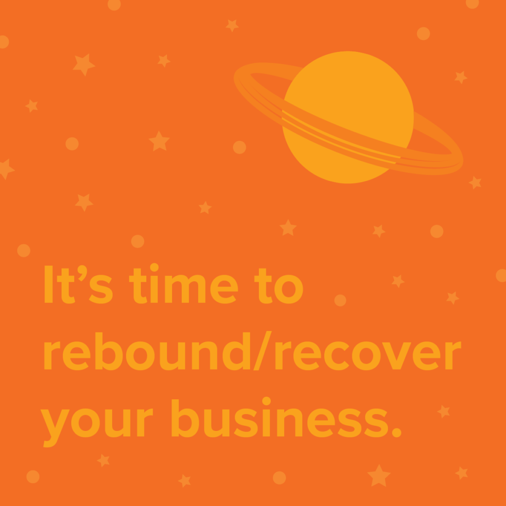 Rebound and Recover your business graphic